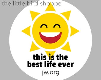 Best Life Ever Smiling Sun Pin Finback Button