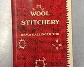 VINTAGE Wool Stitchery by Osma Gallinger Tod - Vintage Needlepoint / Needlepoint Book / Wool Embroidery Patterns