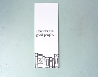 Letterpress Bookmark - Readers are Good People - BKM-647