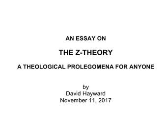 The Z-Theory Essay