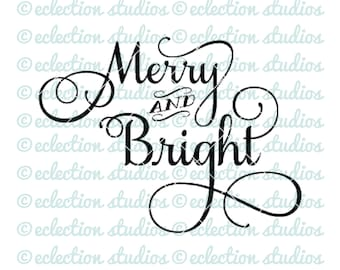Merry and Bright holiday Christmas in a brush script SVG, png, jpg, DXF vector cutting file for silhouette or cricut die cutting machine
