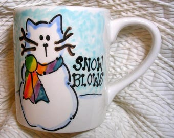 Snow Blows Snow Cat Mug Original Handmade With Paws On Back by Grace M. Smith