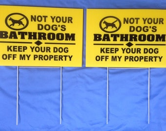 Bathroom Signs No Pooping 3 large 8 x 12 not your dog's bathroom keep