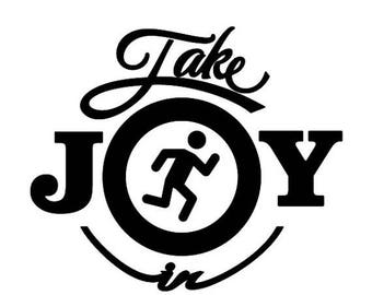 BACK to SCHOOL SALE Take Joy In Jogging Decal