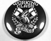 Working Class Heroes 1 Inch Button
