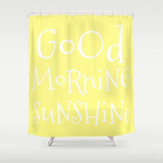Good Morning Sunshine Shower Curtain, Yellow Bathroom, Lemon Yellow Home Decor, Typography Home Decor, Vibrant, Bold, Text, happy, message