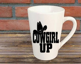 Cowgirl Up Mug Coffee Cup Gift Home Decor Kitchen Bar Gift for Her Him Any Color Personalized Custom Jenuine Crafts