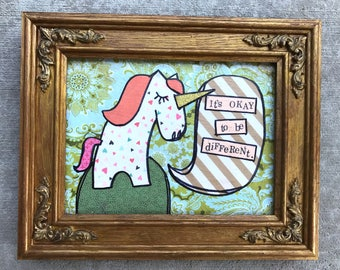 Okay to be different unicorn framed mixed media collage art by Things With Wings
