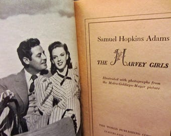 The Harvey Girls by Samuel Hopkins Adams 1945  Movie Edition