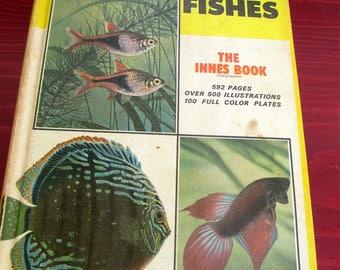 Exotic Aquarium Fishes William T. Innes 19th Ed Revised 1966 General Reference Aquarium Principles Over 500 Illustrations 100 color PLates