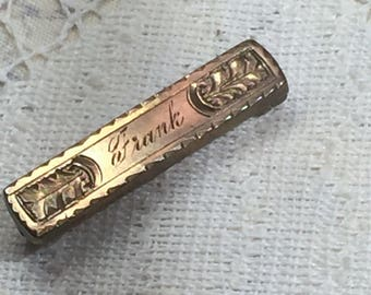Antique Victorian Bar pin with  Frank Engraved on it