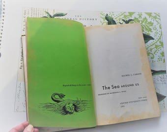 The Sea Around Us by Rachel L. Carlson 1951