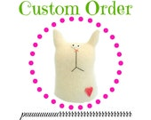 Custom order for Randi - Stuffed Cat Dolls - Stuffed Toy Bunnies