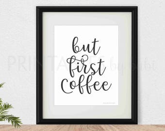 But First Coffee Printable Wall Art Coffee Print Coffee Poster Instant Download Digital Print Coffee Quote Coffee Printable Black And White