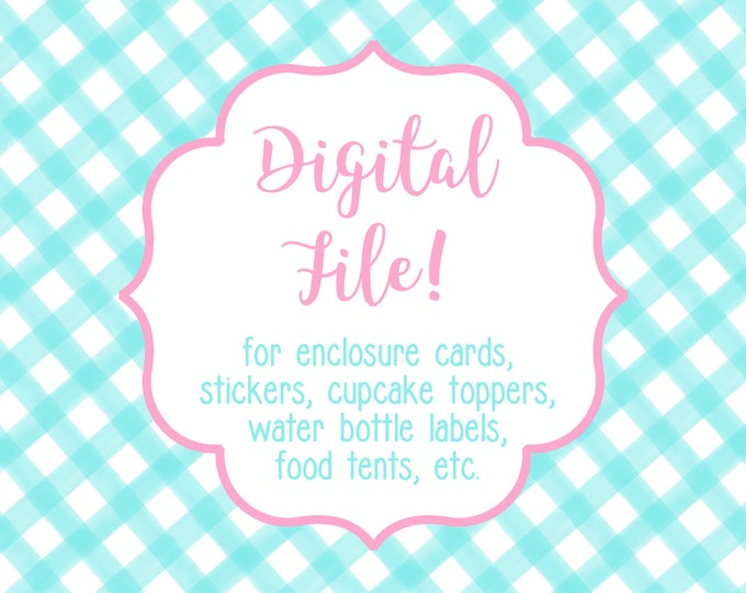 DIGITAL FILE for ONE item - Calling Cards, Gift Stickers, Cupcake Toppers, Address Labels, Food Tents, etc