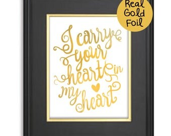 Foil Gold Print,I carry your heart in my heart,Real Gold Foil Poster,Love quote wall poster,Children's Room artwork,Bedroom Love Decor,heart