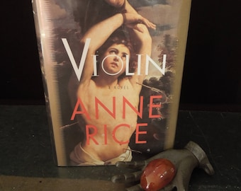 Violin Novel By Anne Rice - 1997 First Trade Edition Original Dust Jacket - Literary Gift - Vintage Book Literary Gift