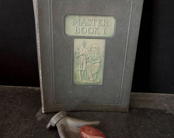 Master Book One Beginning the Use of Tools and Materials - The Chautauqua Desk 1926 - Vintage Teaching Aid