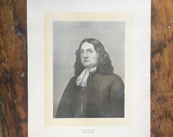 C. 1904  WILLIAM PENN PORTRAIT original antique historic portraiture lithograph - great American - Founder of Pennsylvania
