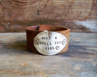 Leather Spoon Cuff Bracelet Stamped Spoon Bracelet Just A Small Town Girl Spoon Cuff,Wide Leather Cuff Bracelet, Distressed Leather Bracelet
