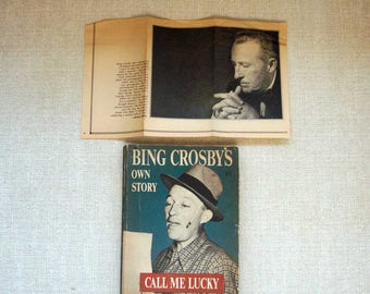 Bing Crosby Call Me Lucky, Vintage Book, His Own Story As Told to Peter Martin, 1953 First Printing, and Bonus Old 1978 Newspaper Clipping