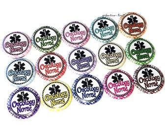 "Oncology Nurse, 1"" Button, Nurse Button, Nurse Pin, Nurse Pinback, Nurse Flatback, Nurse Badge, Nurse Party Favor, Oncology, Oncology Pins"