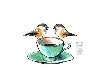 Tea/Coffee for Two -- Valentines Gift -- Romantic Gift -- Digital Watercolor Print -- Chickadee Couple Friends -- Bird Teatime Fun Cute Art