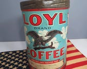 Vintage LOYL Brand Coffee Tin RARE American Eagle Red White Blue Americana