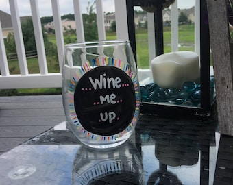 Wine Me Up Stemless Wine Glass, Stemless Wine Glass, Funny Wine Glass, Novelty Wine Glass