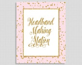Headband Making Station Sign, Pink & Gold Glitter Shower Table Sign, Baby Shower Sign,  INSTANT PRINTABLE
