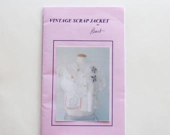 Vintage Scrap Jacket by Barb (Pattern NEW and UNUSED)