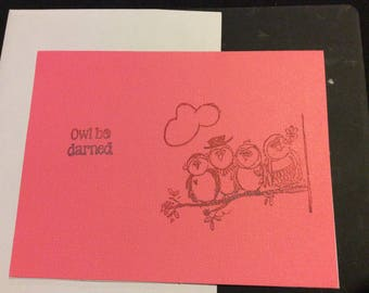 Owl be darned, stamped pink gorgeous greeting card, row of owls sitting on a branch, friendship card, handmade