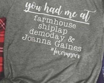 You had me at farmhouse - Joanna Gaines - shiplap - demoday - fixerupper