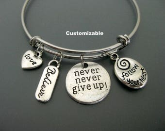 Never Give Up Bracelet / Inspirational Bangle / Motivational  Bracelet /Believe / Positive Mind / Charm Bracelet / Adjustable Bangle/ Love