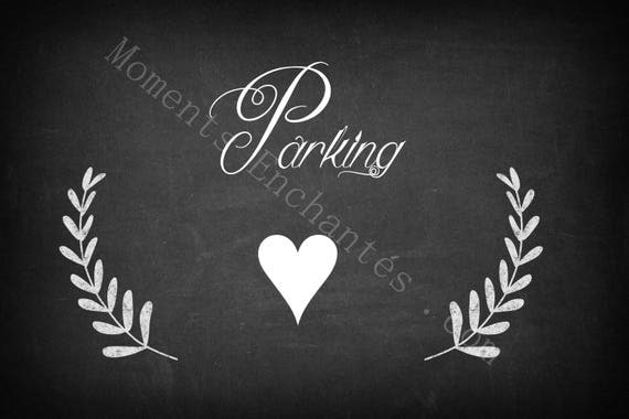 """Panneau mariage Baptême """" Parking """""""