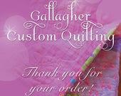 Custom Listing for JOANNA-Custom Longarm Quilting