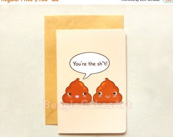 "20% OFF Funny Poop Card. 'You're the Shit!"" Note Card. Cute Greeting Card. Humor Greeting Card. Friendship Card. Rude Card. Valentine's Day"