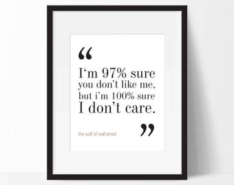 The Wolf of Wall Street Movie Quote. Typography Print. 8x10 on A4 Archival Matte Paper