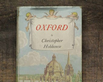 Oxford book gift, vintage 1940s  Oxford as it was and as it is today by Christopher Hobhouse