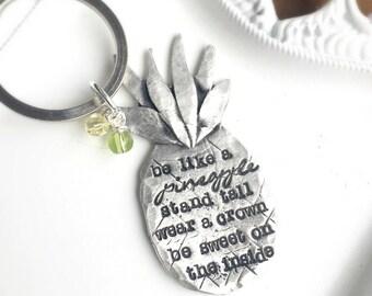 Keychain . Pineapple . Pineapple Keychain . Tropical . Girlfriend Gift . Inspirational Gift . Be Like A Pineapple .