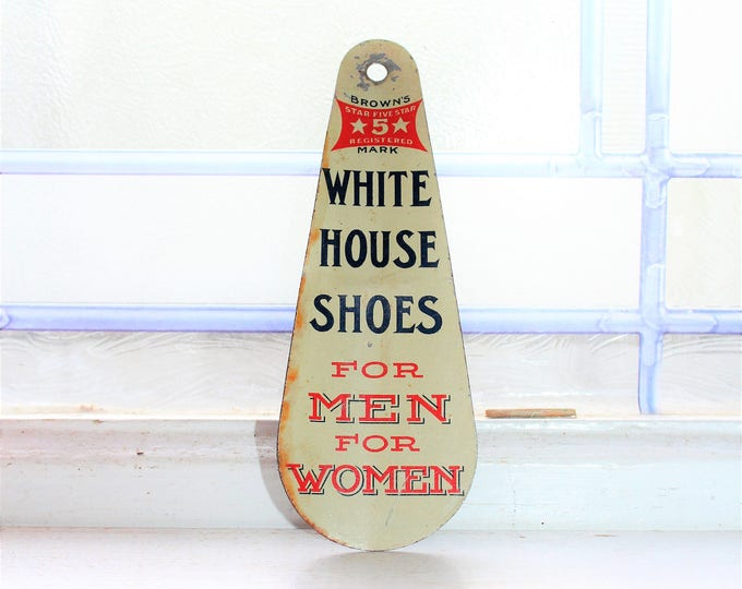 Antique White House Shoes Shoe Horn Tin Litho Advertising