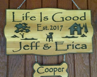 Life Is Good Custom Carved Cedar Wood Sign-Cabin-Family Name- Location Sign