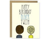 Funny Birthday Card, Twin Birthday Card, Older Twin Birthday Card, Birthday Cards For Twins, Cute Twin Card, Cards For Identical Twins