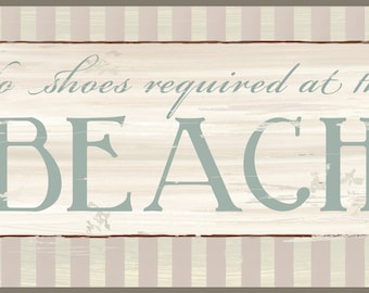 No Shoes required at the Beach, Rustic Wall decor distressed look