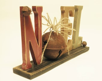 Noel Letters, Christmas Decor, Noel Sign with Rusty Bell, Mantel Decorations, Primitive Christmas