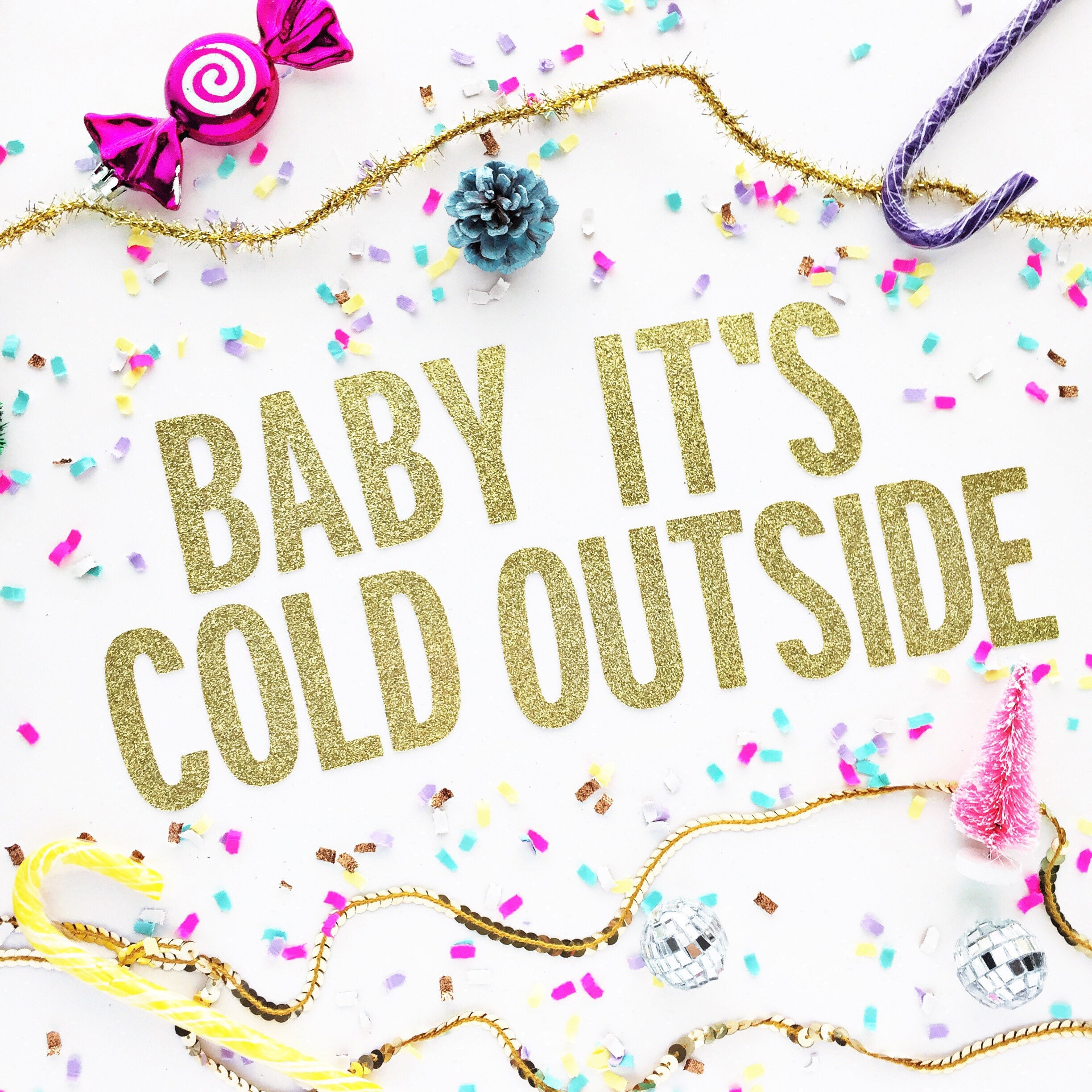 Baby It\'s Cold Outside / Christmas Banner/ Christmas Garland ...