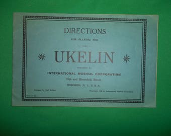 One (1), Copyright 1925 Pamplet, with Directions and Sheet Music for playing the Ukelin, by International Musical Corporation.