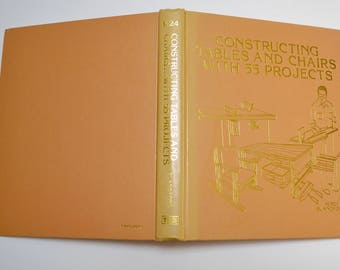 Constructing Tables and Chairs with 55 Projects guide / how to book by Percy W. Blandford