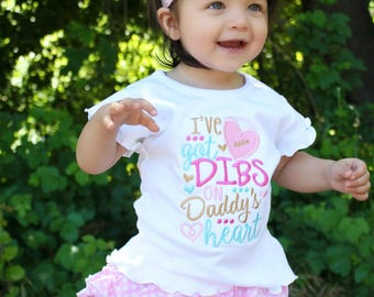 I've Got Dibs on Daddy's Heart, Daddy's Girl, Father's Day Shirt, Father's Day Gift, Girls Valentine Shirt, Love Dad, My First Father's Day