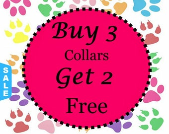 Sale - 40% Off Buy 3 Standard Collars - Get Two Free Standard Collars